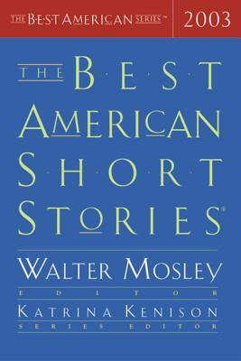 The Best American Short Stories 2003 (The Best American Short Stories)