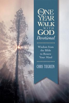 The One Year Walk with God Devotional: Wisdom from the Bible to Renew Your Mind