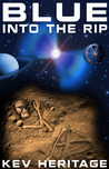 Blue Into The Rip (Into The Rip #1)