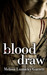 Blood Draw (Blood Type, #2)