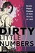 Dirty Little Numbers: Erotic Stories of 500 Words or Less