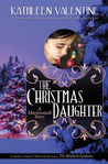The Christmas Daughter: A Marienstadt Story