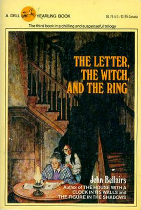 The Letter, the Witch and the Ring by John Bellairs