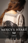 Mercy's Heart (The ChristKeepers, #1)