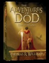 The Adventures of Dod, Vol 3: Code of the Kings (Adventures of Dod, vol 3)