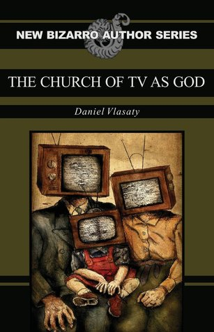 The Church of TV as God by Daniel Vlasaty