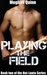 Playing the Field by Meghan Quinn