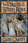 The Virgin of the Wind Rose: A Mystery-Thriller of the End Times