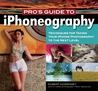 Pro's Guide to iPhone Photography: A Detailed Guide to Capturing Exceptional Images