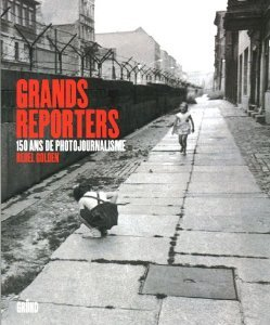 Grands reporters by Reuel Golden
