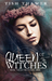 Queen of The Witches (Ovialell, #2)