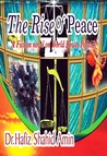 The Rise Of Peace: A Fiction novel on World Power Politics