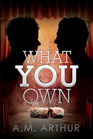What You Own- fixed - A.M. Arthur