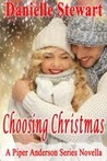 Choosing Christmas (Piper Anderson, #3.5)