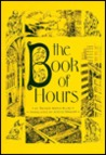 The Book of Hours (Salzburg Studies in English Literature: Poetic Drama & Poetic Theory)