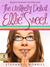 The Unlikely Debut of Ellie Sweet (Ellie Sweet, #2)