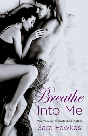 Free download Breathe into Me PDF by Sara Fawkes