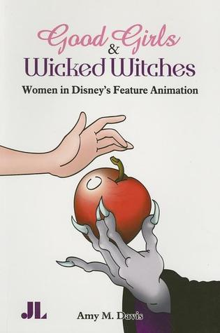 Good Girls and Wicked Witches by Amy M. Davis