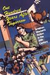 One Hundred Years After Tomorrow: Brazilian Women's Fiction in the Twentieth Century