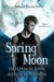 Spring Moon (Entangled Teen)