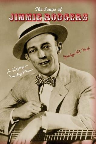 The Songs of Jimmie Rodgers: A Legacy in Country Music