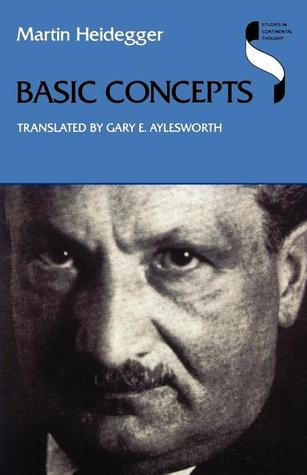 Basic Concepts by Martin Heidegger