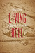 Living Hell by Michael C. C. Adams