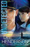 Undetected by Dee Henderson
