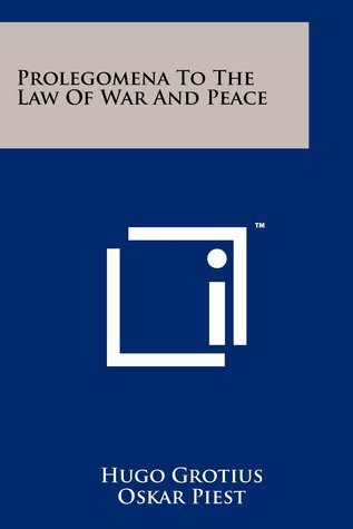 Prolegomena To The Law Of War And Peace