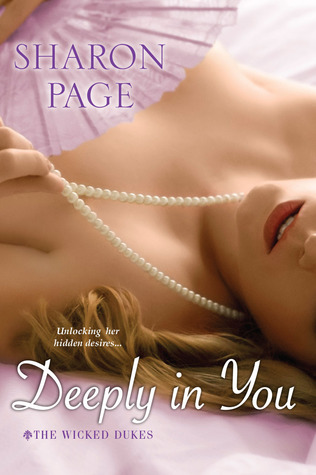 Deeply In You (The Wicked Dukes, #1)