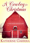 A Cowboy For Christmas (A Copper Mountain Christmas, #1)