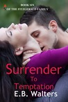 Surrender to Temptation (The Fitzgerald Family, #6)