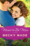 Meant to be Mine (A Porter Family Novel, #2)