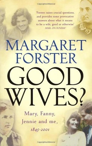 Good Wives by Margaret Forster
