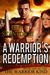 A Warrior's Redemption (The...
