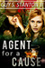 Agent for a Cause (The Agen...
