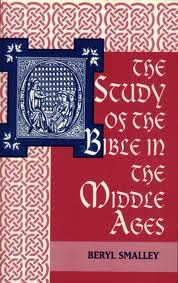 The Study of the Bible in the Middle Ages by Beryl Smalley