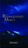 Relinquished Mercy (Dragon Hunters, #5)