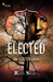 Elected (The Elected Series, #1)