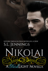 Nikolai: A Dark Light Novella (Dark Light, #2.5)