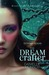 The Dream Crafter (Entwined Realms, #2)