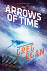 The Arrows of Time (Orthogonal Trilogy, #3)