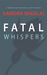 Fatal Whispers (Megan Scott & Michael Elliott, #2)