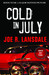 Cold in July by Joe R. Lansdale