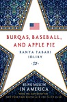 Burqas, Baseball, and Apple Pie: Being Muslim in America
