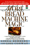 More Bread Machine Magic