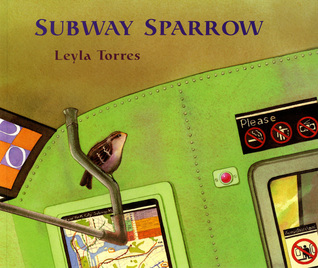 The Subway Sparrow by Leyla Torres