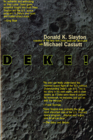 Deke! by Donald K. Slayton
