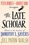 The Late Scholar (Lord Peter Wimsey/Harriet Vane #4)