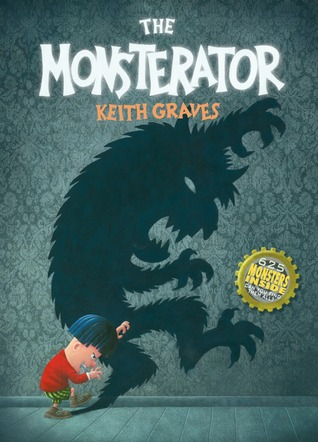 Read The Monsterator by Keith Graves MOBI